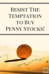 Resist The Temptation To Buy Penny Stocks