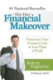 The Six-Day Financial Makeover by Robert Pagliarini