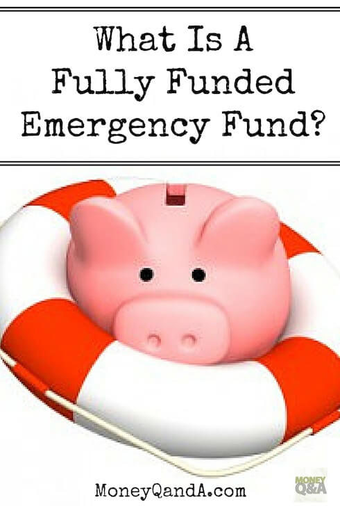 What is a fully funded emergency fund?