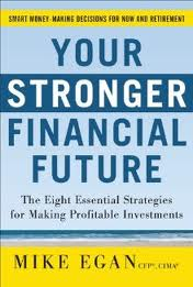 Your Stronger Financial Future by Mike Egan