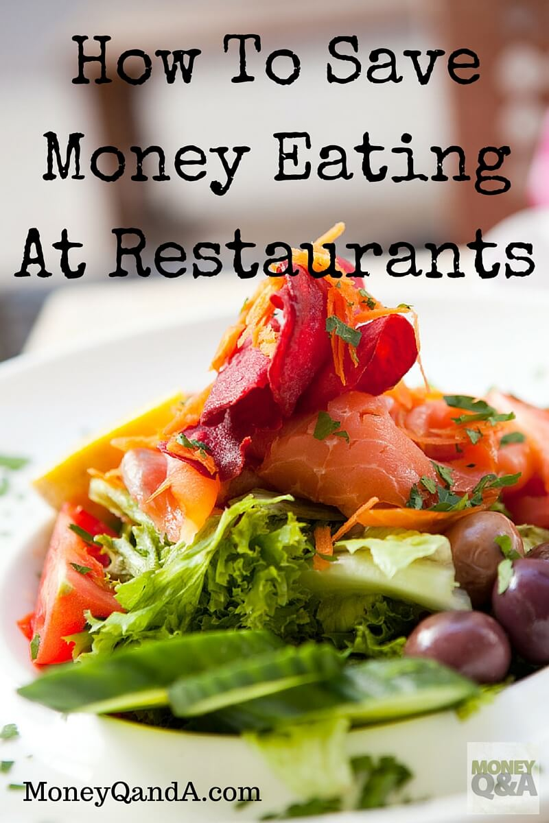 Ten great ways to save money eating out at restaurants