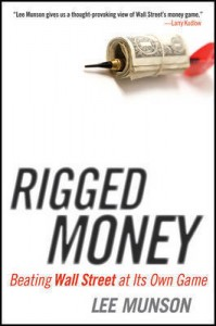 Rigged Money by Lee Munson