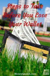 Before You Lose Your Wallet