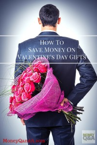 Save Money On Valentines Day Gifts