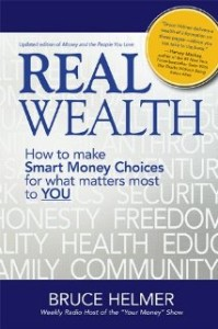 Real Wealth by Bruce Helmer
