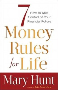 7 Money Rules for Life by Mary Hunt