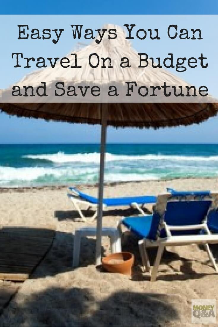 How to save money and travel on a budget