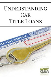 Understanding a Car Title Loan