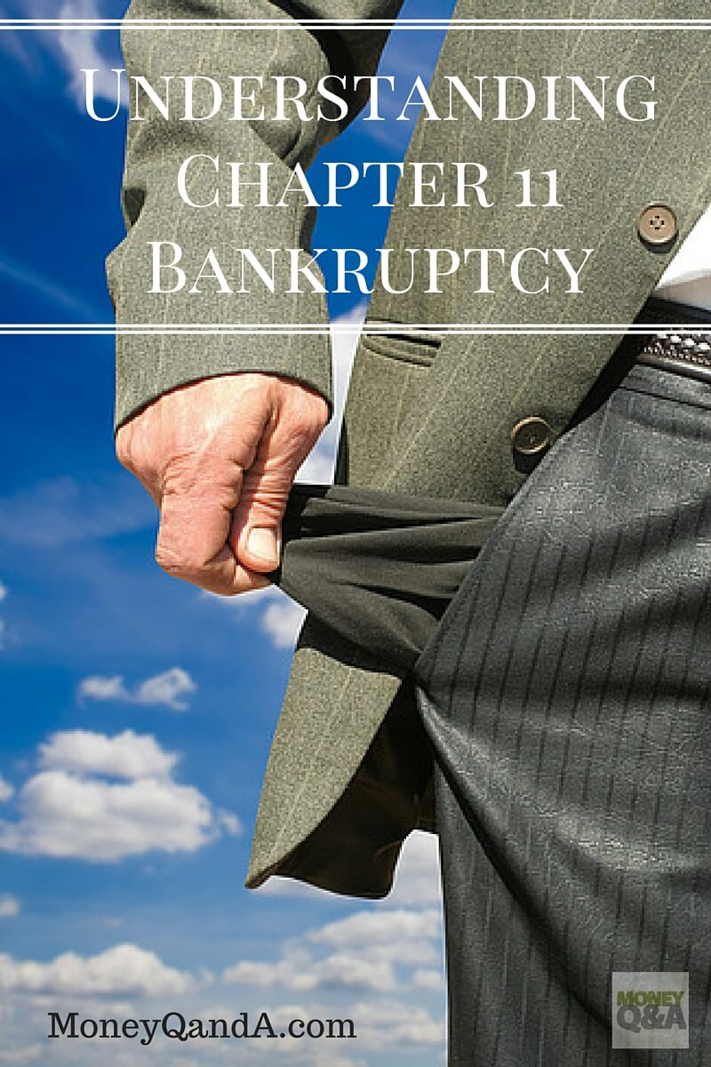 A Brief Overview of Chapter 11 Reorganization Bankruptcy