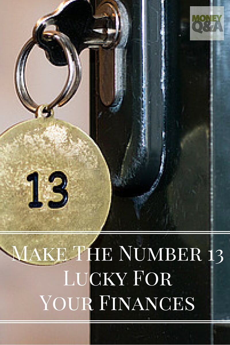 Make The Number 13 Lucky For Your Finances