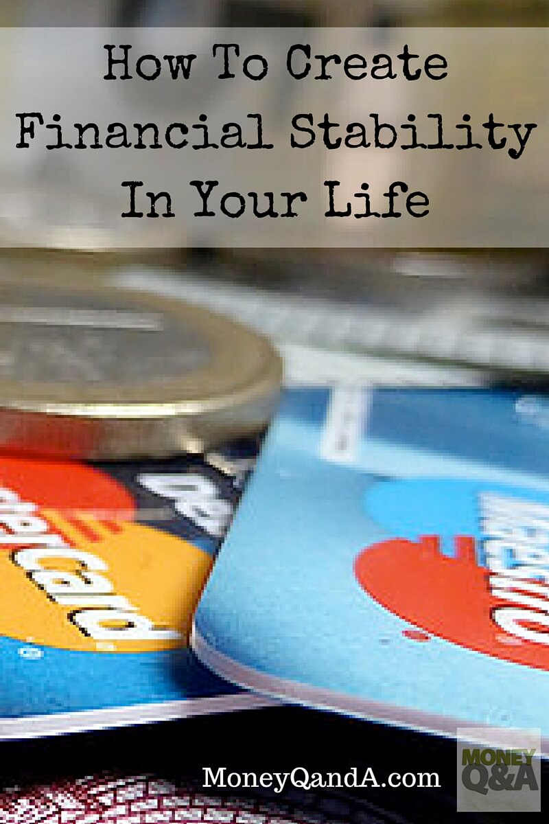 Top 3 Ways To Create Financial Stability In Your Life