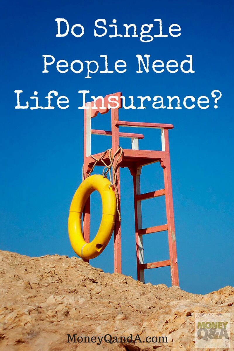 Do Single People Need Life Insurance?