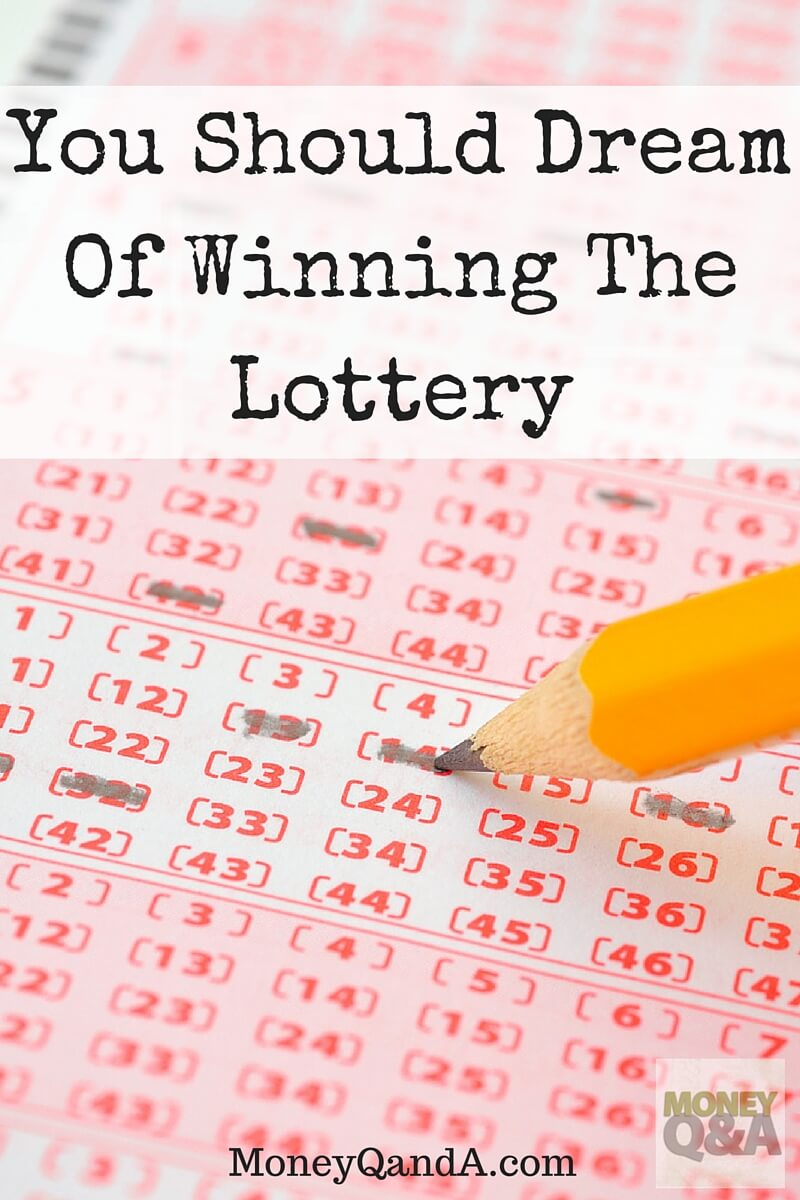 You Should Dream Of Winning The Lottery