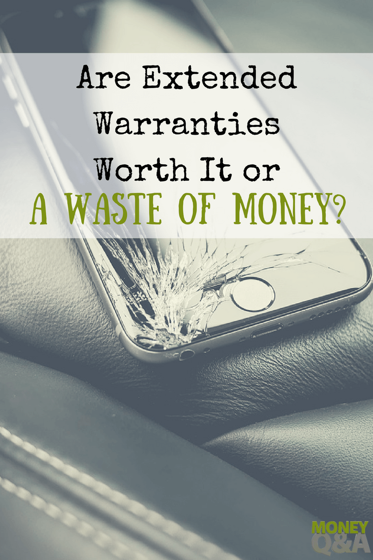 Are extended warranties a waste of money?