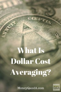 What Is Dollar Cost Averaging?
