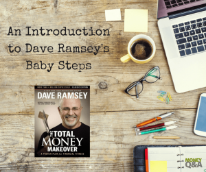 Introduction To Dave Ramsey Baby Steps