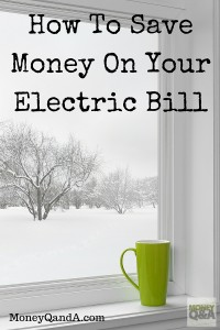 Save On Your Electric Bill This Winter