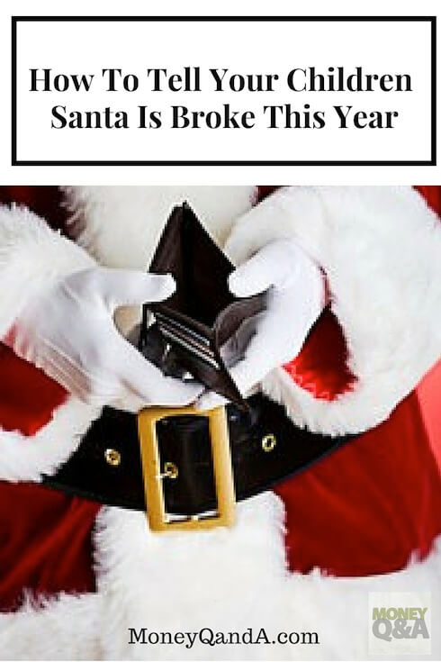 How To Tell Your Children Santa Is Broke