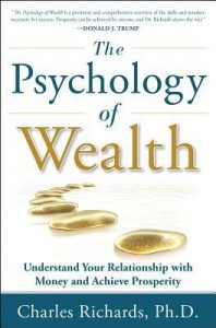 The Psychology Of Wealth by Dr. Charles Richards