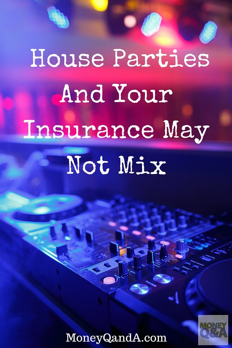 What You Need To Know About Parties And Your Homeowners Insurance Policy