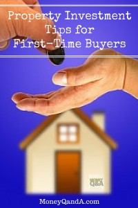 Property Investment Tips for First-Time Buyers