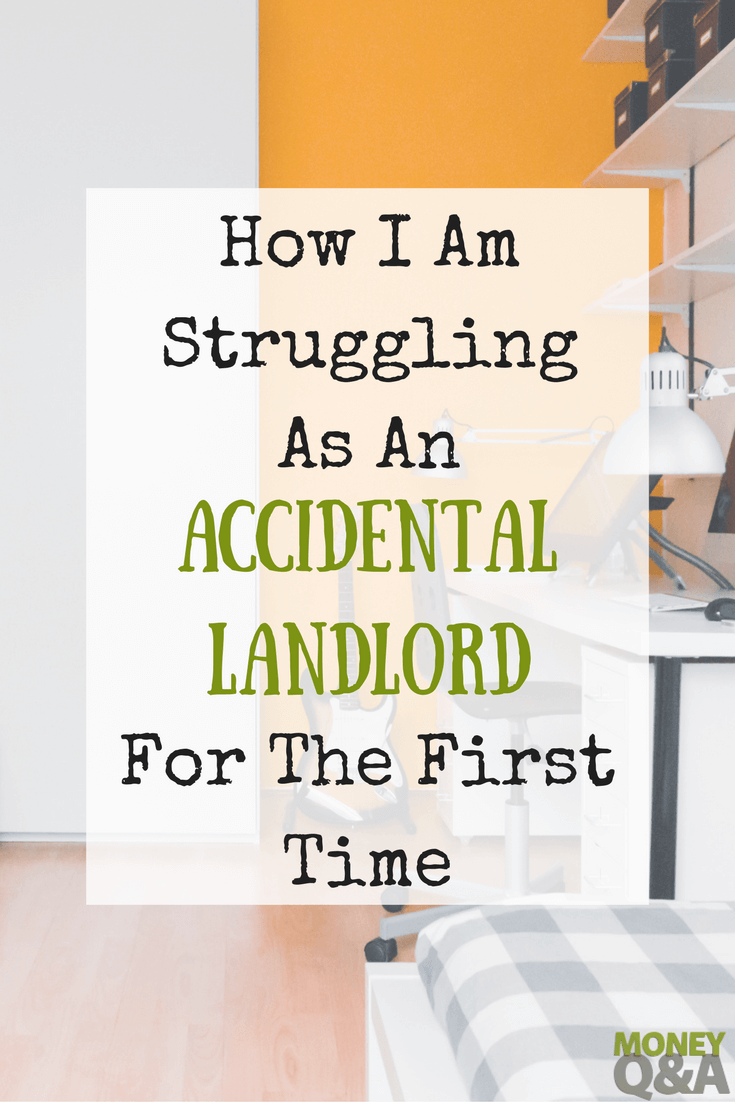 An Accidental Landlord For The First Time