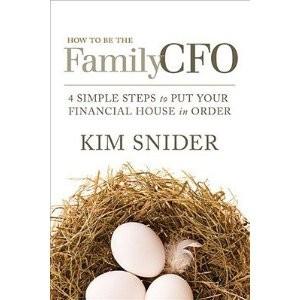 The Family CFO by Kim Snider