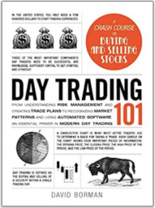 Day Trading 101 by David Borman