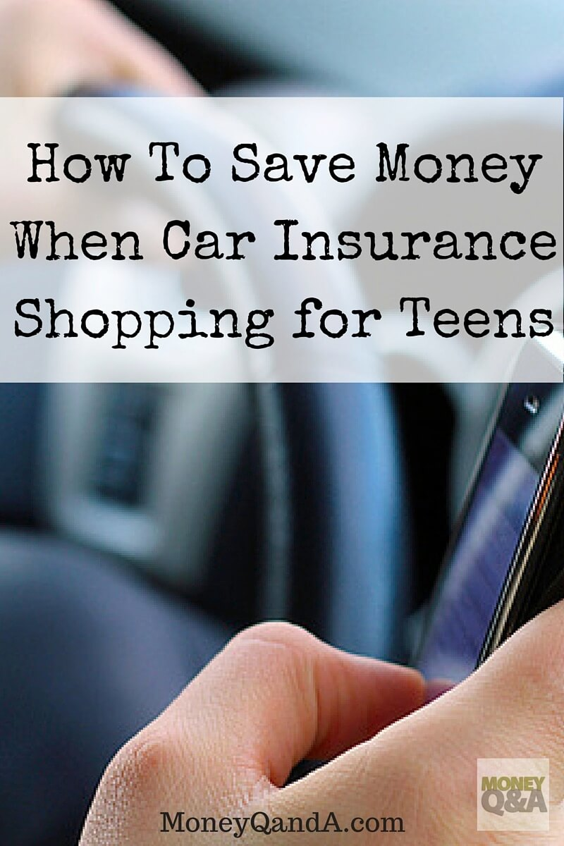 Save Money Car Insurance Shopping for Teen Drivers