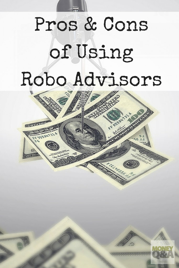Pros and Cons of Using Robo Advisors