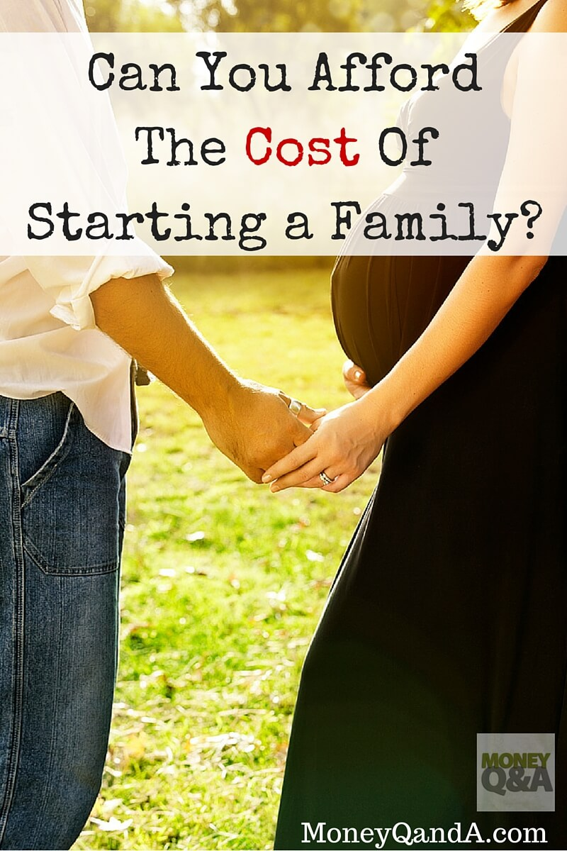 Can you afford the cost of starting a family?