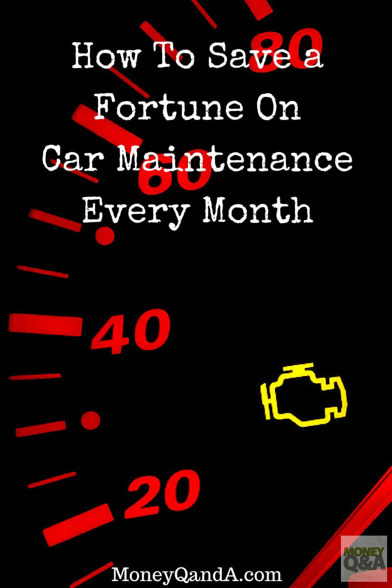 How To Easily Save Money On Car Maintenance Every Month