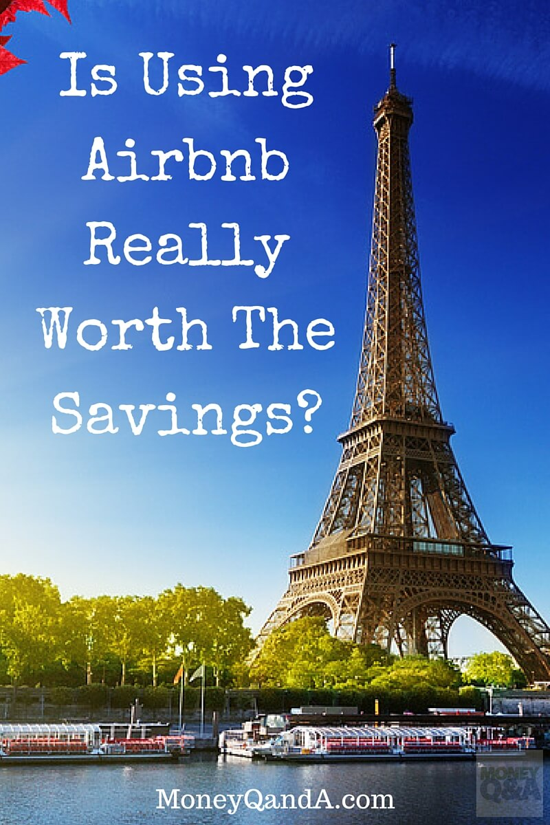 Is Airbnb worth it?