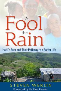 To Fool The Rain by Steven Werlin