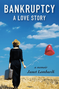 Bankruptcy: A Love Story by Janet Lombardi