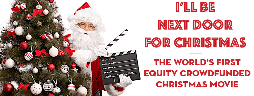 How to Invest in a Movie - I'll Be Next Door For Christmas
