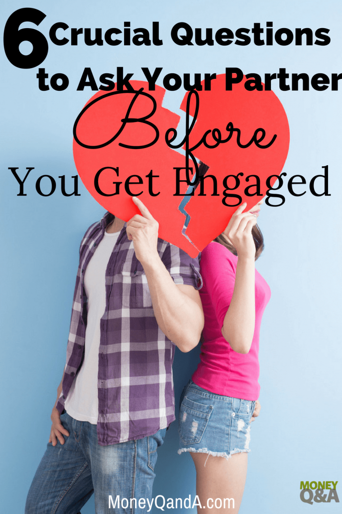 6 Crucial Questions to Ask Before You Get Engaged