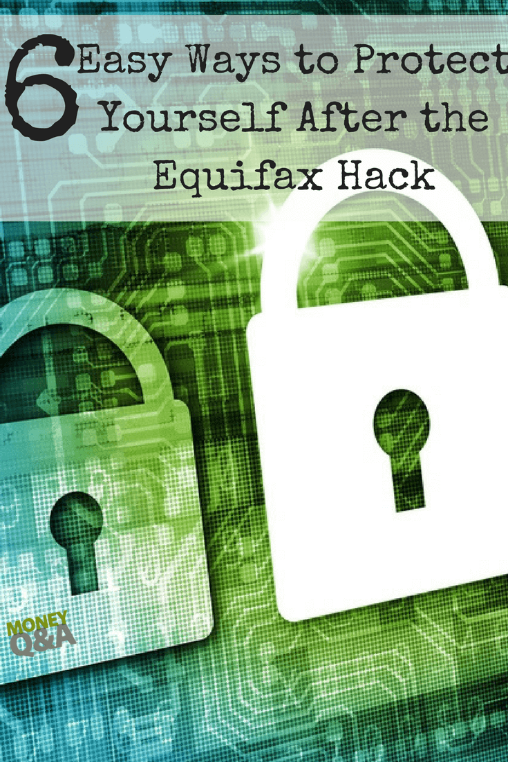How to Protect Yourself After the Equifax Hack