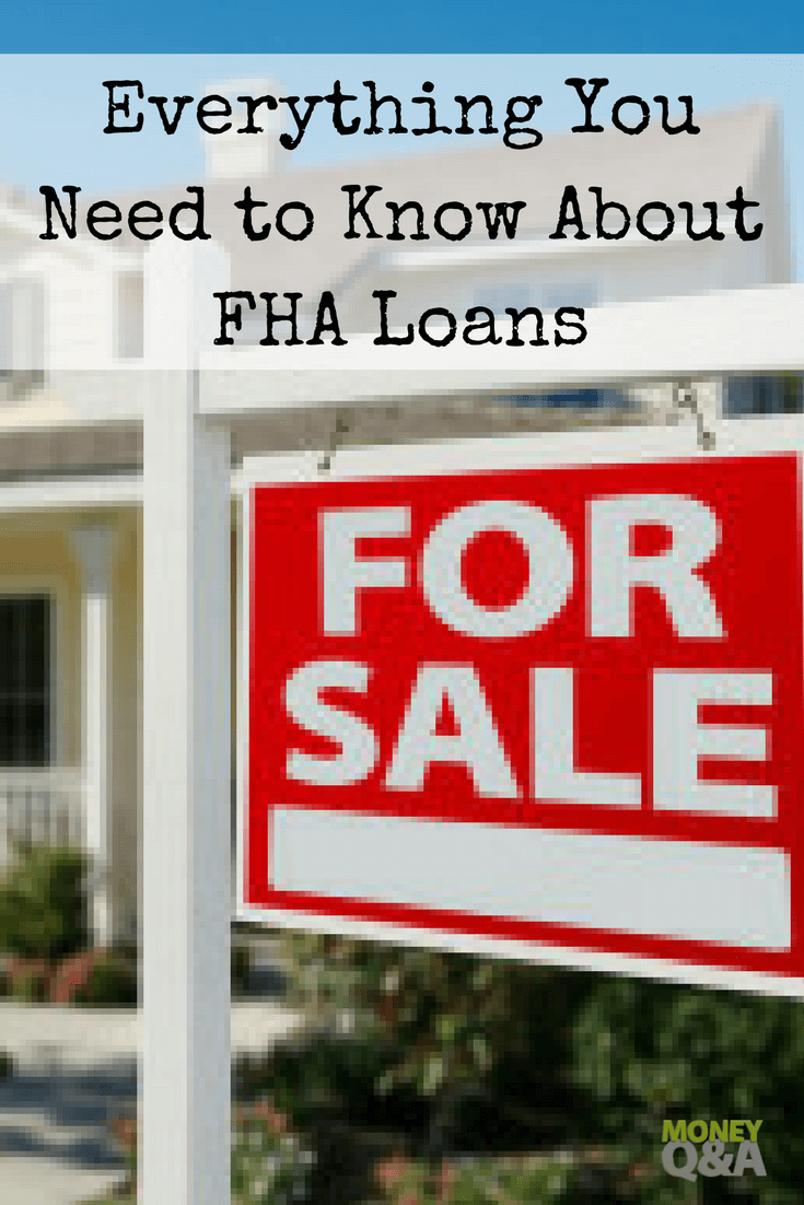 Everything You Wanted to Know About FHA Loans