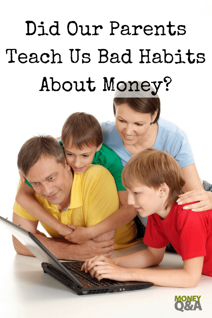 Bad Money Habits Growing Up
