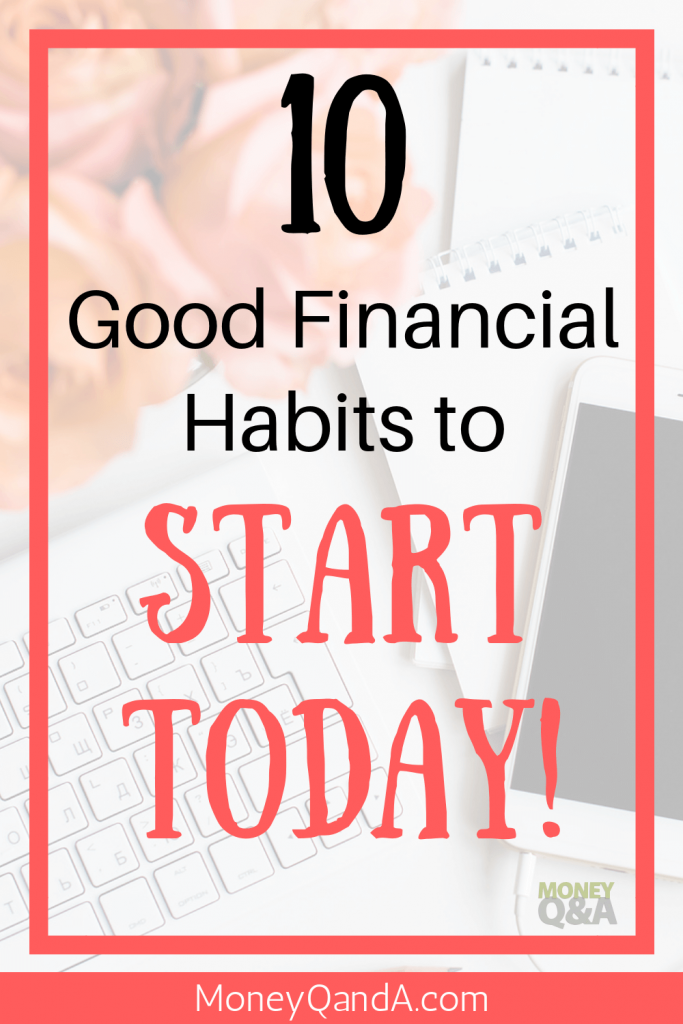 Top 10 Good Financial Habits to Start Today