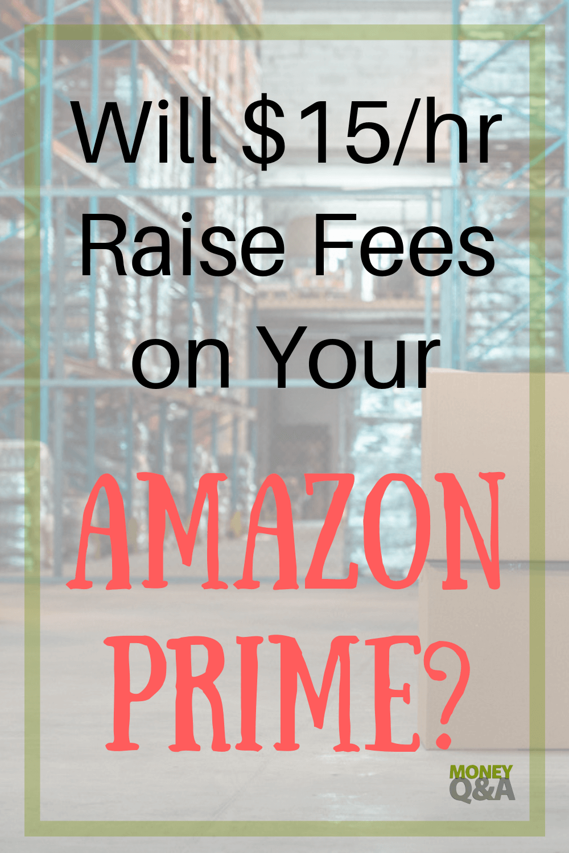 $15 per Hour Minimum Wage at Amazon Will Increase Your Prime Membership Price
