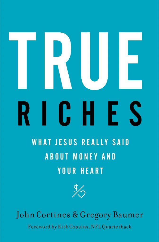 True Riches by John Cortines