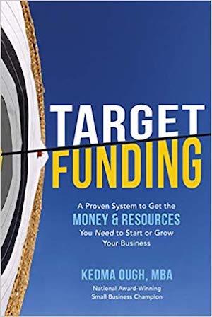 Target Funding by Kedma Ough
