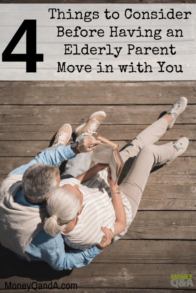 Elderly Parent Move in with You