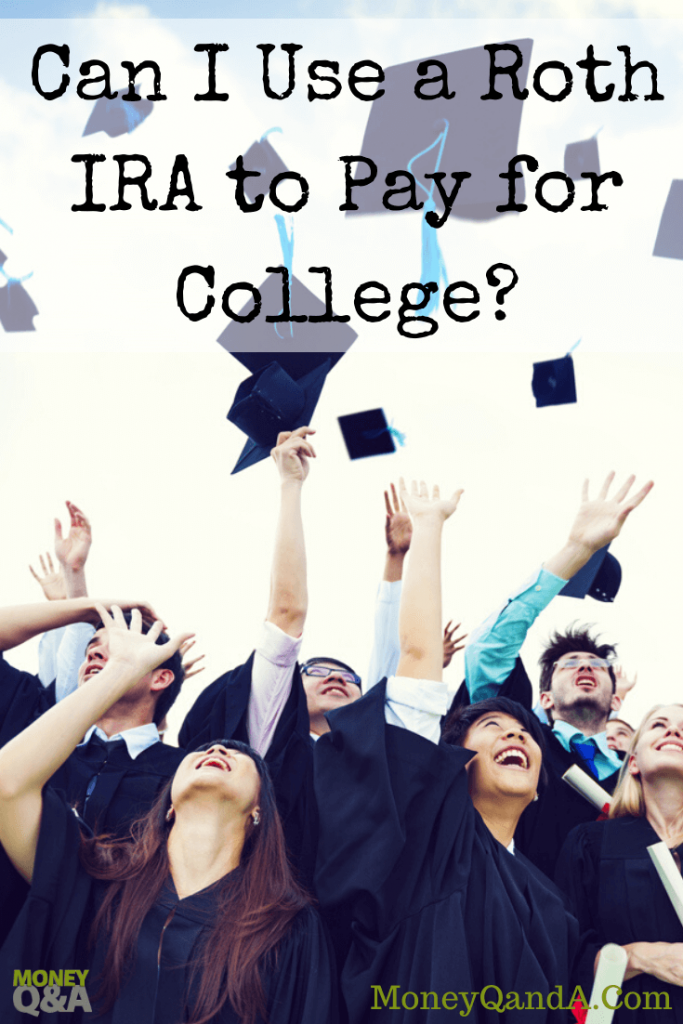 using a Roth IRA for college